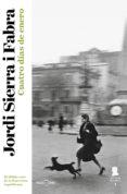 CUATRO DÍAS DE ENERO (INSPECTOR MASCARELL 1) (EBOOK) - 9788401337901 - JORDI SIERRA I FABRA
