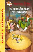 GERONIMO STILTON 49: EL EXTRAÑO CASO DEL TIRAMISU - 9788408037101 - GERONIMO STILTON