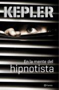 (PE) EN LA MENTE DEL HIPNOTISTA - 9788408149101 - LARS KEPLER