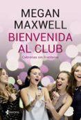 bienvenida al club. cabronas sin fronteras + cd-megan maxwell-9788408210801