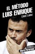 EL METODO LUIS ENRIQUE - 9788415242901 - LLUIS LAINZ