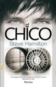 (PE) EL CHICO - 9788415433101 - STEVE HAMILTON