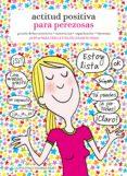 ACTITUD POSITIVA PARA PEREZOSAS - 9788415888901 - OLIVIA TOJA