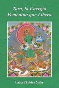 tara, la energía femenina que libera (ebook)-lama thubten yeshe-9788415912101