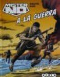 MISTER NO: A LA GUERRA - 9788416074501 - GUIDO NOLITTA