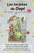 las tarjetas de dopi-ana isabel fraga sanchez-9788417168001