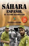 SÁHARA ESPAÑOL - 9788417241001 - XAVIER GASSIO SERRA