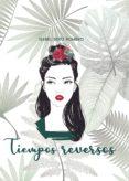 Pdf descargar libros de texto TIEMPOS REVERSOS