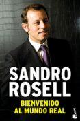 BIENVENIDO AL MUNDO REAL - 9788423343201 - SANDRO ROSELL