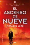 LEGADOS DE LORIEN 3: EL ASCENSO DEL NUEVE - 9788427204201 - PITTACUS LORE