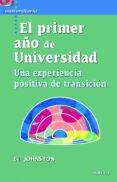 EL PRIMER AÑO DE UNIVERSIDAD - 9788427719101 - BILL JOHNSTON