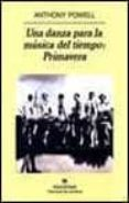 UNA DANZA PARA LA MUSICA DEL TIEMPO: PRIMAVERA - 9788433969101 - ANTHONY POWELL
