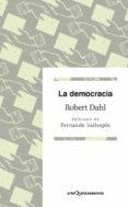 LA DEMOCRACIA - 9788434401501 - ROBERT A. DAHL