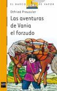 LAS AVENTURAS DE VANIA EL FORZUDO - 9788434808201 - OTFRIED PREUSSLER