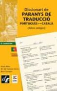 DICCIONARI DE PARANYS DE TRADUCCIO PORTUGUES-CATALA - 9788441221901 - VV.AA.
