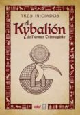 EL KYBALION - 9788441437401 - HERMES TRISMEGISTO