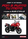 PON A PUNTO TU MOTO - 9788448048501 - JOSEP MARIA ARMENGOL