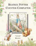 CUENTOS COMPLETOS - 9788448819101 - BEATRIX POTTER