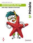 CONEIXEMENT DEL MEDI. QUADERN  D ACTIVITATS. CONSTRUÏM 3º EDUCACION PRIMARIA ED 2014 CATALAN - 9788466135801 - VV.AA.