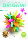 TÉCNICAS DE ORIGAMI - 9788466236201 - RICK BEECH
