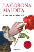 LA CORONA MALDITA - 9788466340601 - MARI PAU DOMINGUEZ