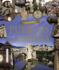 ATLAS ILUSTRADO PUEBLOS DE ESPAÑA - 9788467729801 - ENRIC BALASCH BLANCH
