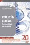 POLICIA LOCAL COMUNIDAD DE MADRID. PRUEBAS FISICAS - 9788468105901 - VV.AA.