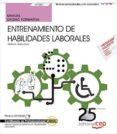 (UF0801) MANUAL. ENTRENAMIENTO DE HABILIDADES LABORALES CERTIFICADOS DE PROFESIONALIDAD. INSERCIÓN LABORAL DE PERSONAS - 9788468156101 - VV.AA.