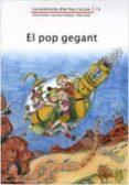 EL POP GEGANT - 9788476028001 - ADELINA PALACIN