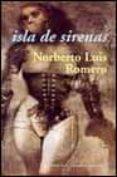 ISLA DE SIRENAS - 9788477024101 - NORBERTO LUIS ROMERO