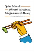 OLIVETTI, MOULINEX, CHAFFOTEAUX ET MAURY - 9788477273301 - QUIM MONZO