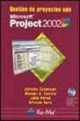 GESTION DE PROYECTOS CON MICROSOFT PROJECT 2002 (INCLUYE CD-ROM) - 9788478975501 - VV.AA.