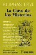 LA CLAVE DE LOS MISTERIOS - 9788479103101 - ELIPHAS LEVI