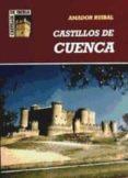 CASTILLOS DE CUENCA - 9788481770001 - AMADOR RUIBAL