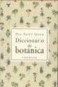 DICCIONARIO DE BOTANICA - 9788483073001 - PIO FONT QUER