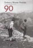 ORDESA Y MONTE PERDIDO UN PARQUE NACIONAL CON HISTORIA - 9788483213001 - VV.AA.
