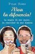 VIVA LA DIFERENCIA: Y EL COMPLEMENTO TAMBIEN - 9788483580301 - PILAR SORDO
