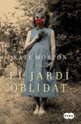EL JARDI OBLIDAT - 9788483652701 - KATE MORTON