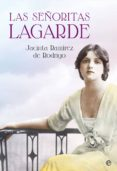 las señoritas lagarde (ebook)-jacinta ramirez de rodrigo-9788490607701