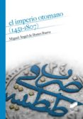 el imperio otomano (1451-1807) (ebook)-miguel angel de bunes ibarra-9788490777701