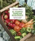 EL HUERTO FAMILIAR ECOLOGICO - 9788491180401 - MARIANO BUENO
