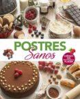 POSTRES SANOS - 9788491181101 - VV.AA.