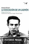 LA EDUCACIÓN DE UN LADRÓN - 9788494378201 - EDWARD BUNKER