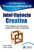 INTEL.LIGENCIA CREATIVA - 9788497355001 - FRANC PONTI