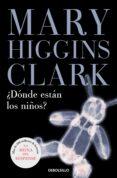 DONDE ESTAN LOS NIÑOS? - 9788497594301 - MARY HIGGINS CLARK
