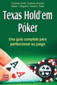 TEXAS HOLD EM POKER: UNA GUIA COMPLETA PARA PERFECCIONAR SU JUEGO - 9788499171401 - VV.AA.