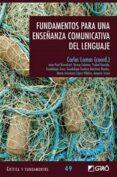 fundamentos para una enseñanza comunicativa del lenguaje-carlos lomas-9788499805801