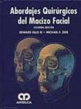 ABORDAJES QUIRURGICOS DEL MACIZO FACIAL - 9789588328201 - EDWARD ELLIS
