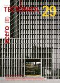 TECTONICA Nº 29.  ACERO II -ESTRUCTURAS APILADAS- - 2910013327811 - VV.AA.