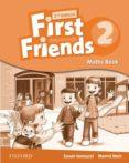 FIRST FRIENDS 2ED MATHS BOOK 2 - 9780194432511 - VV.AA.
